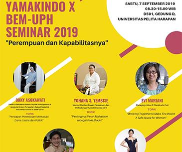 YAMAKINDO X BEM-UPH SEMINAR 2019 : Woman and Her Capabilities