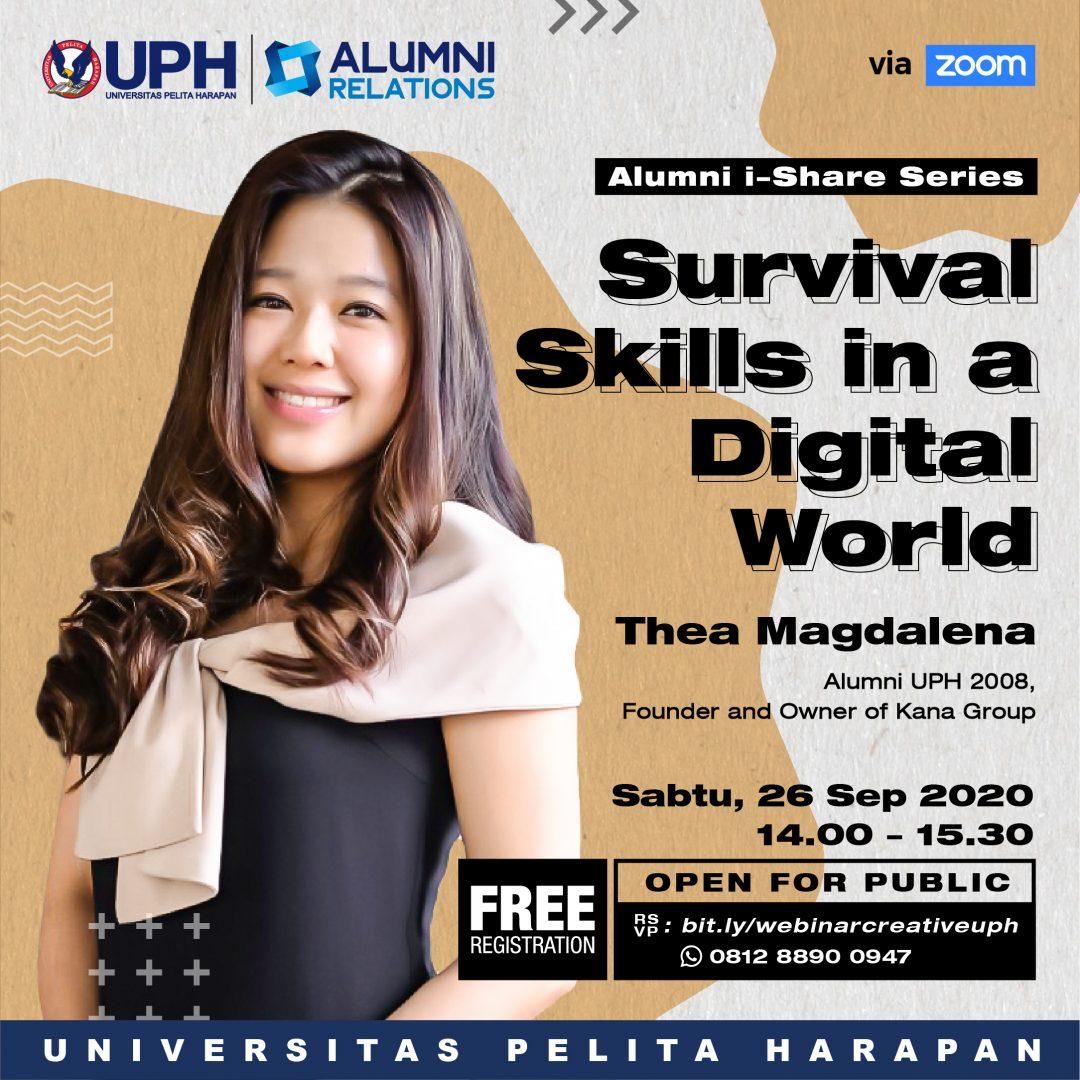 """Webinar Alumni i-Share Series: """"Survival Skills in a Digital World"""""""