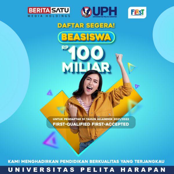 UPH, First Media dan Berita Satu Berkolaborasi Buka Kesempatan Beasiswa Senilai Total Rp 100 Miliar