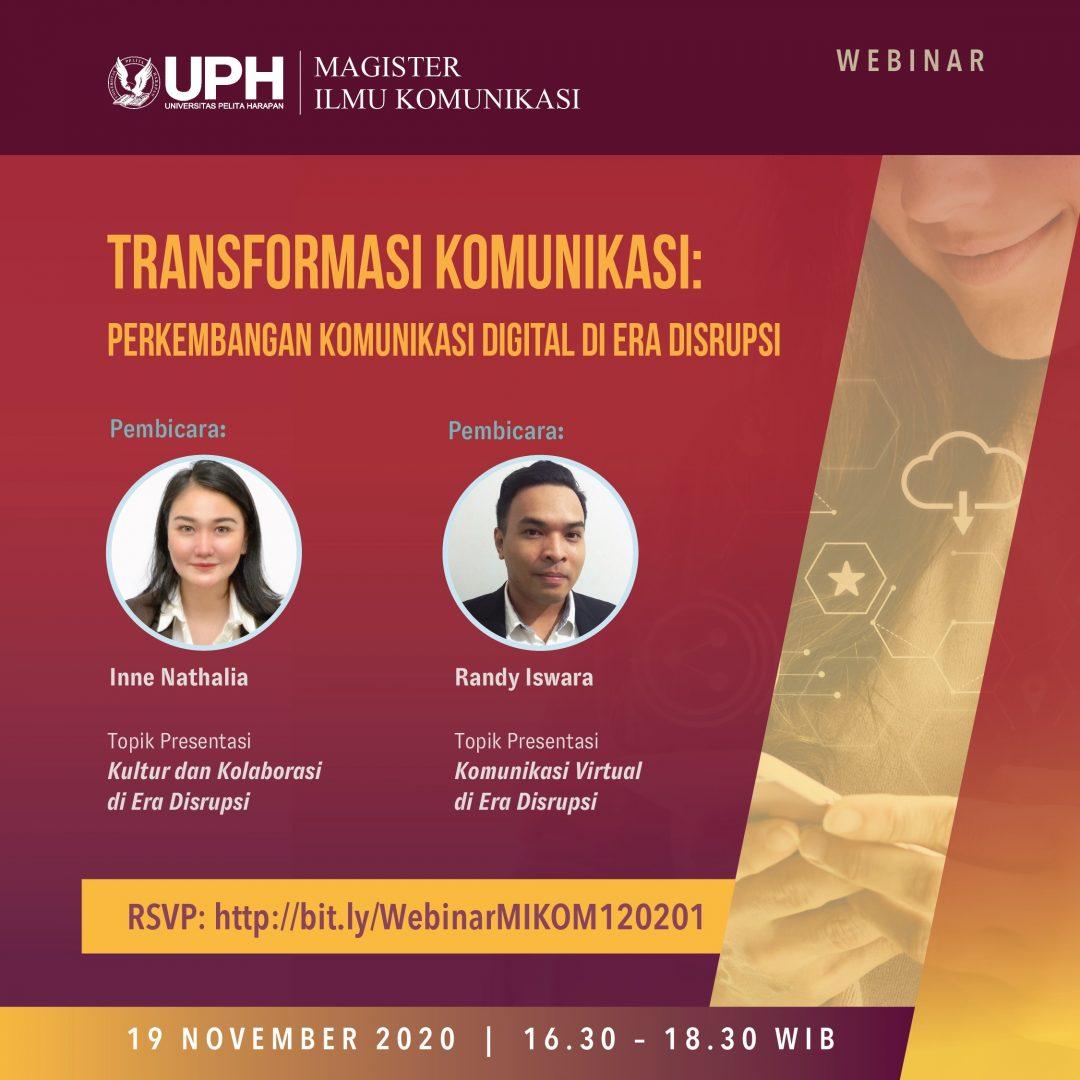 Webinar Transformasi Komunikasi: Perkembangan Komunikasi Digital Di Era Disrupsi
