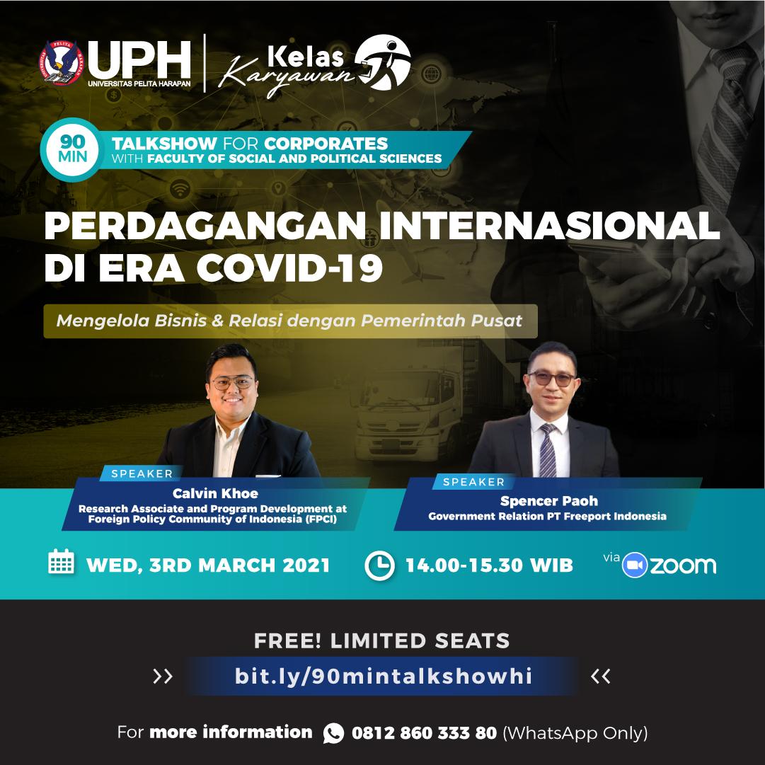 Talkshow: Perdagangan Internasional Di Era Covid-19