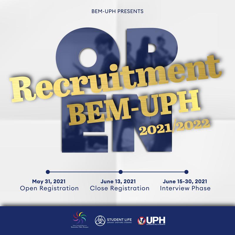 Open Recruitment BEM-UPH 2021-2022