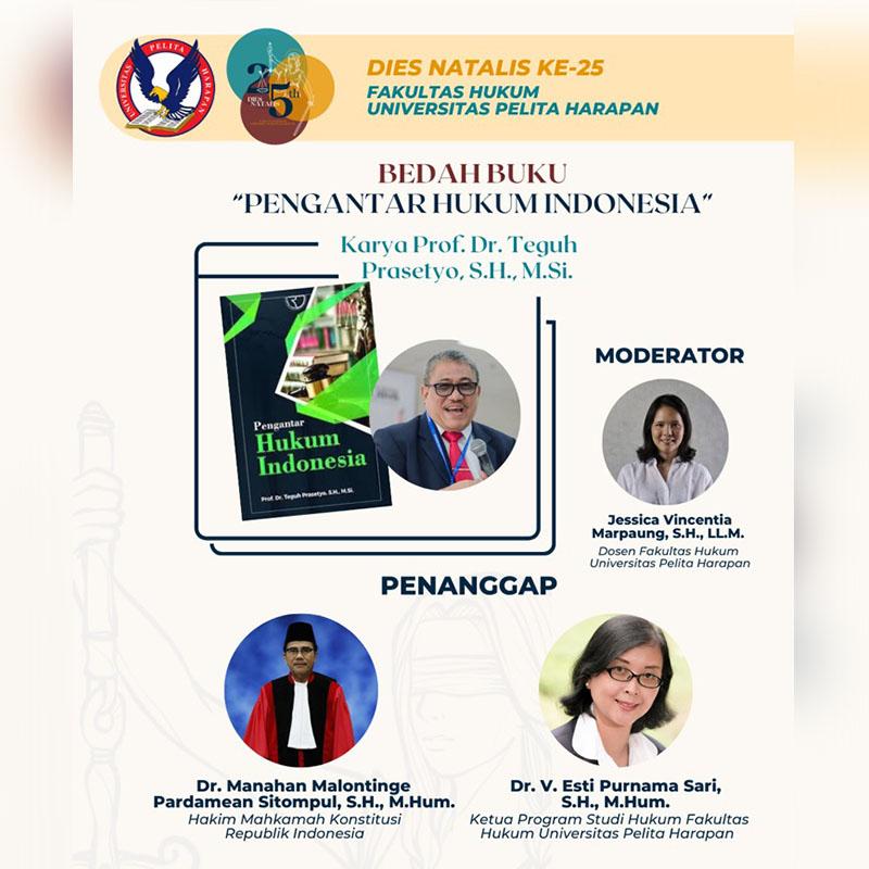 """Dies Natalis FH UPH 25 – Bedah Buku """"Pengantar Hukum Indonesia"""""""