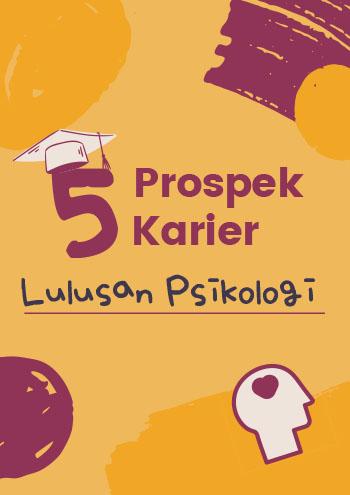 15072021-AP-5 Prospek Karier Psikologi