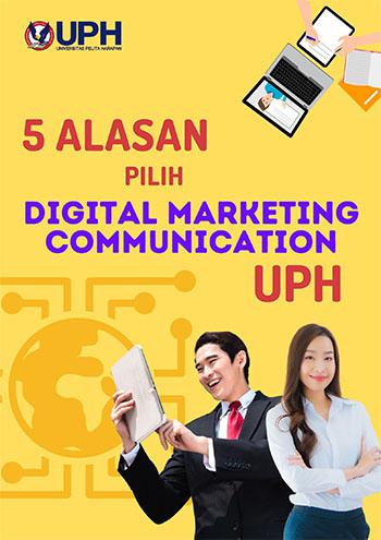 5 Alasan Pilih Digital Marketing Communication UPH