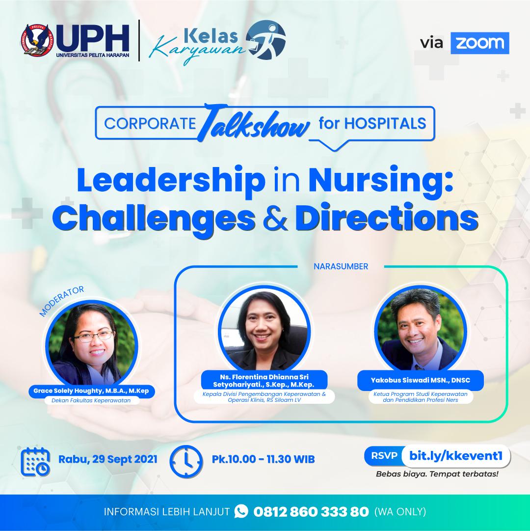 Leadership in Nursing: Challenges & Directions